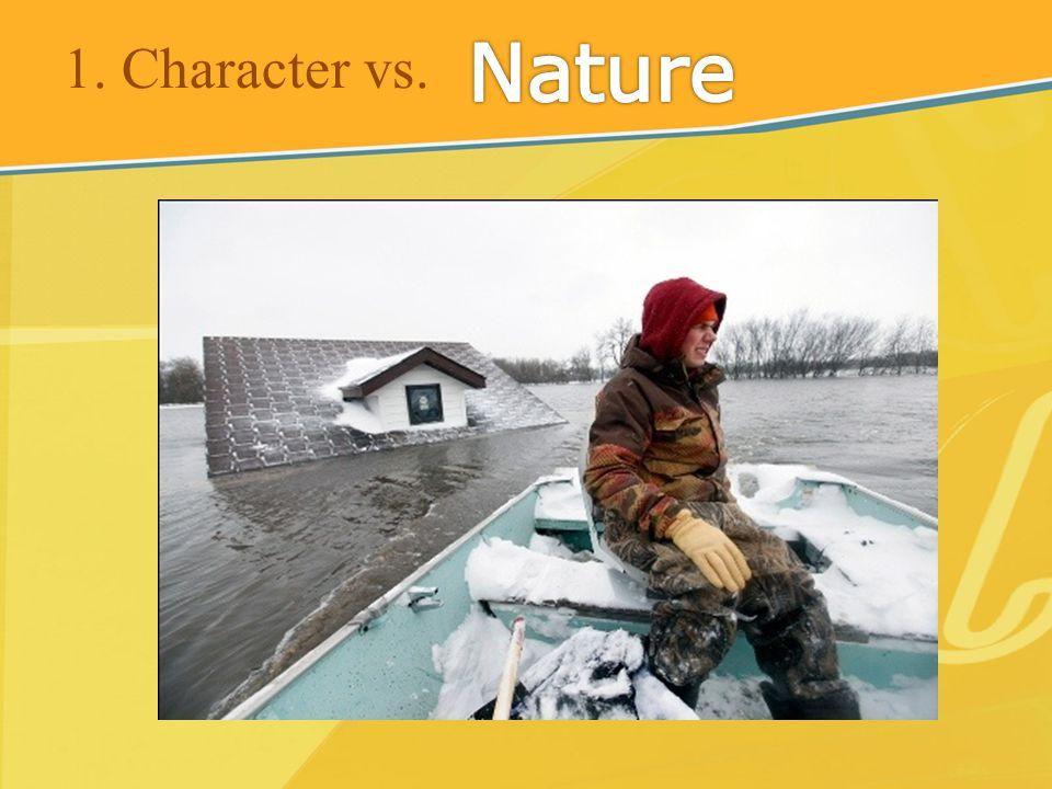 1. Character vs.