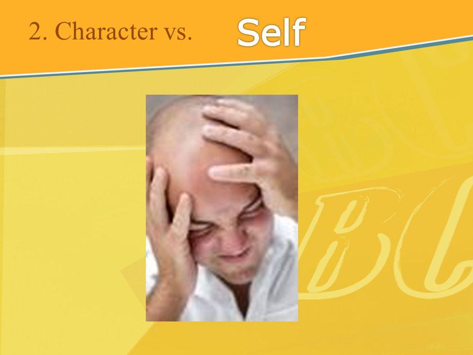 2. Character vs.