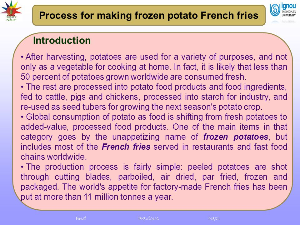 Introduction After harvesting, potatoes are used for a variety of purposes, and not only as a vegetable for cooking at home. In fact, it is likely tha