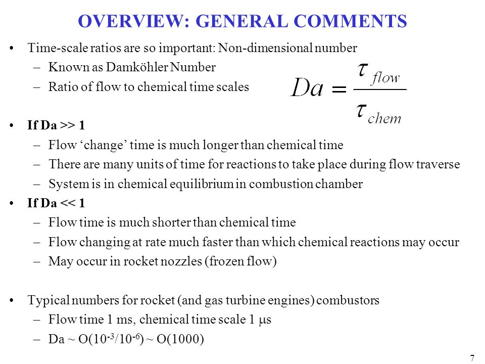 NOZZLE FLOW OF REACTING GASES Chemical Equilibrium and Frozen Flow are 2 limiting cases –Provide an upper and lower limit for the velocity at a given pressure Chemical Equilibrium gives maximum thermal energy availability for conversion for kinetic energy Frozen Flow gives minimum Phenomenological explanation of why this is so: Gases leaving combustion chamber are so hot products of combustion are highly dissociated Dissociated compounds will tend to recombine because of large drop in T during nozzle expansion process Recombination is exothermic and acts as heat source in flow (changes in C p and  ) However, Isp always lower with dissociation than with no dissociation at all 28