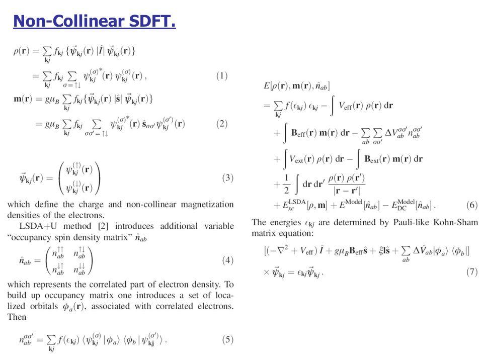 Non-Collinear SDFT.
