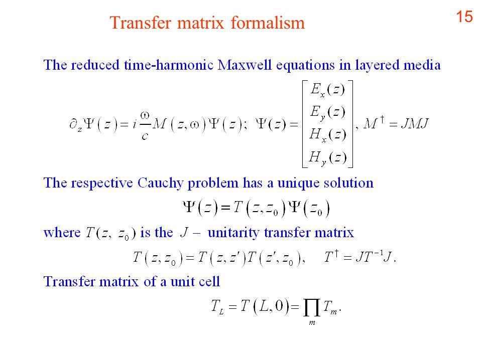15 Transfer matrix formalism