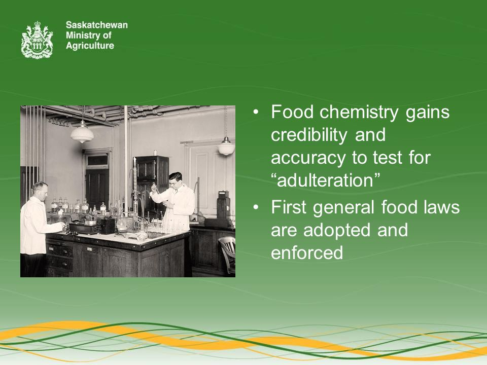 Food chemistry gains credibility and accuracy to test for adulteration First general food laws are adopted and enforced