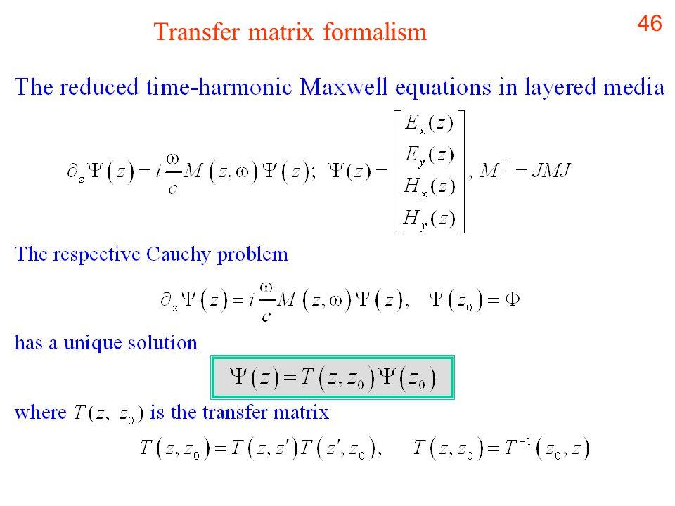 46 Transfer matrix formalism