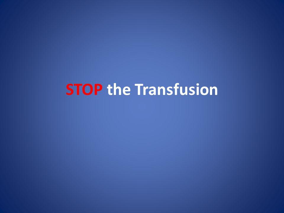 STOP the Transfusion