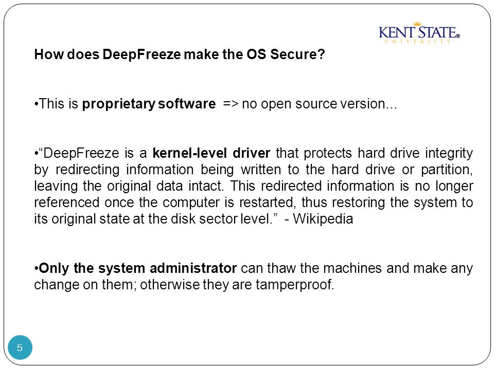 5 How does DeepFreeze make the OS Secure. This is proprietary software => no open source version...