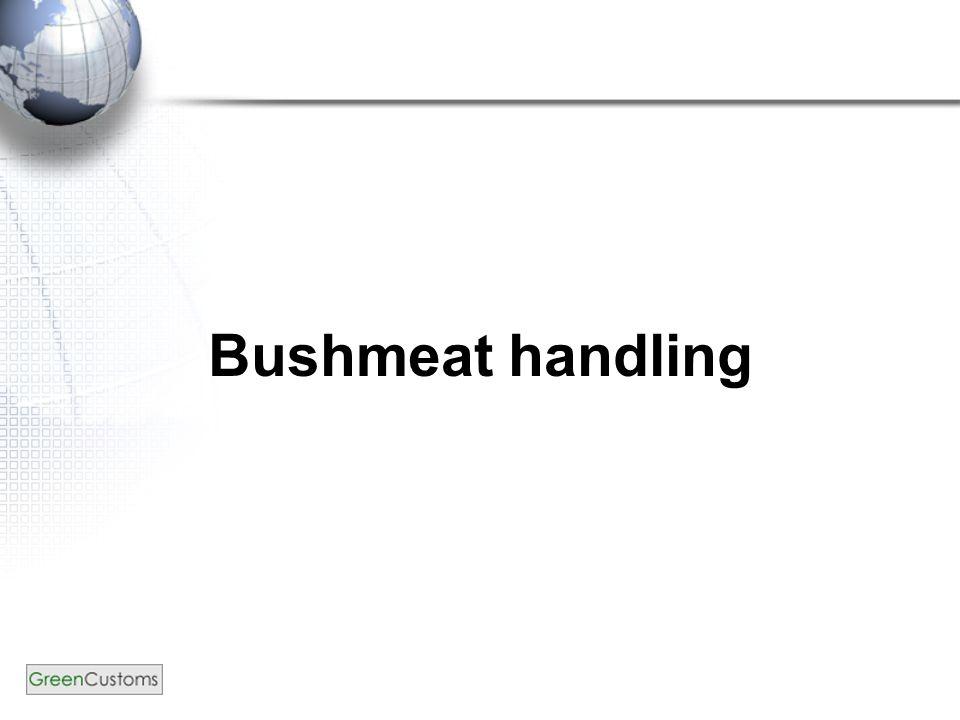 Bushmeat handling