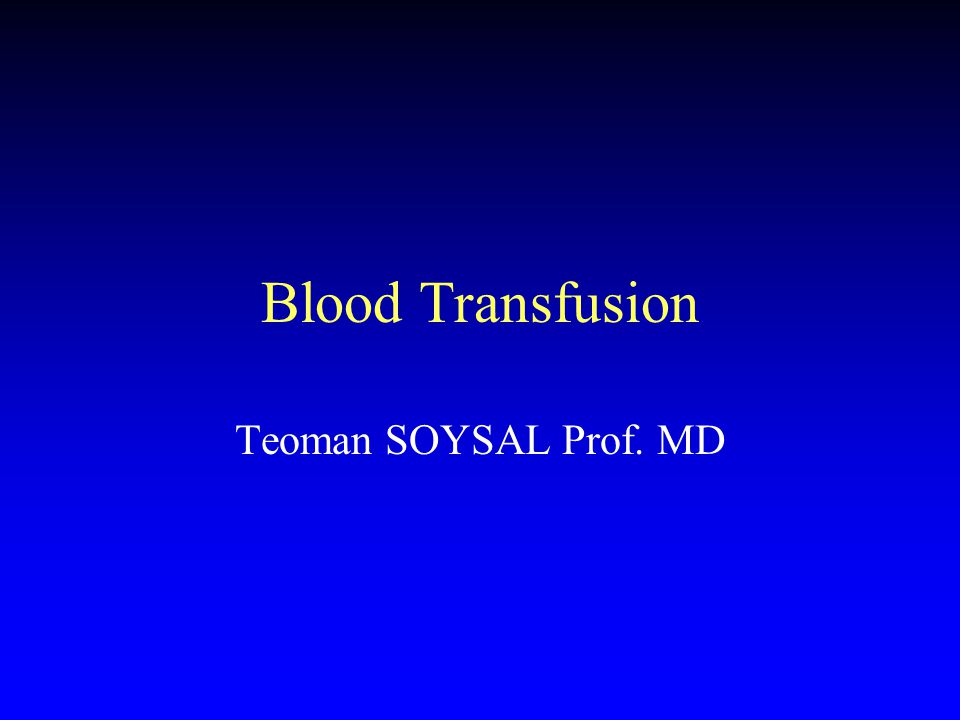 Blood Donation Healty adult donors 450 ml +/- 10% per whole blood donation Male: 5/year, Female : 4/year > 8 weeks between two donations