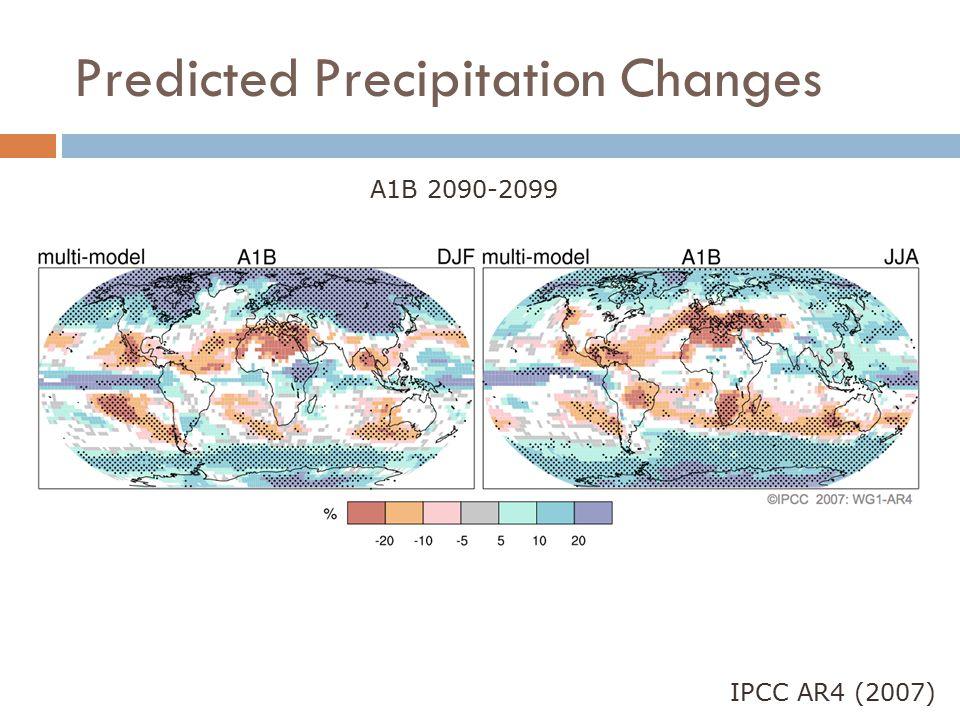 Predicted Precipitation Changes IPCC AR4 (2007) A1B 2090-2099