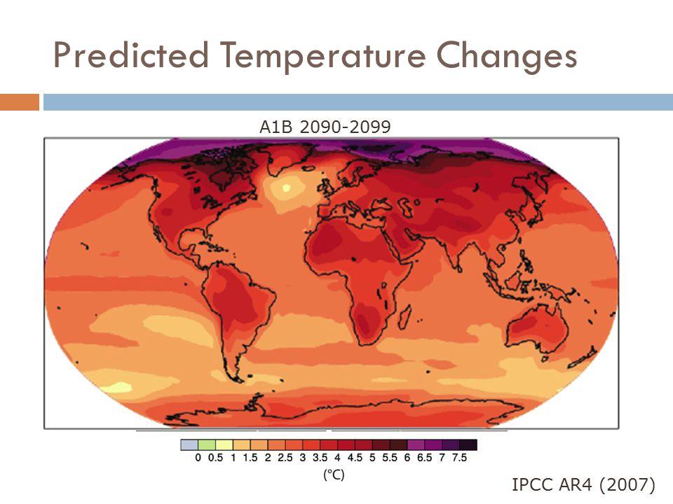 Predicted Temperature Changes IPCC AR4 (2007) A1B 2090-2099