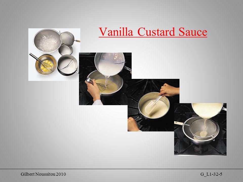 Gilbert Noussitou 2010G_L1-32-5 Vanilla Custard Sauce