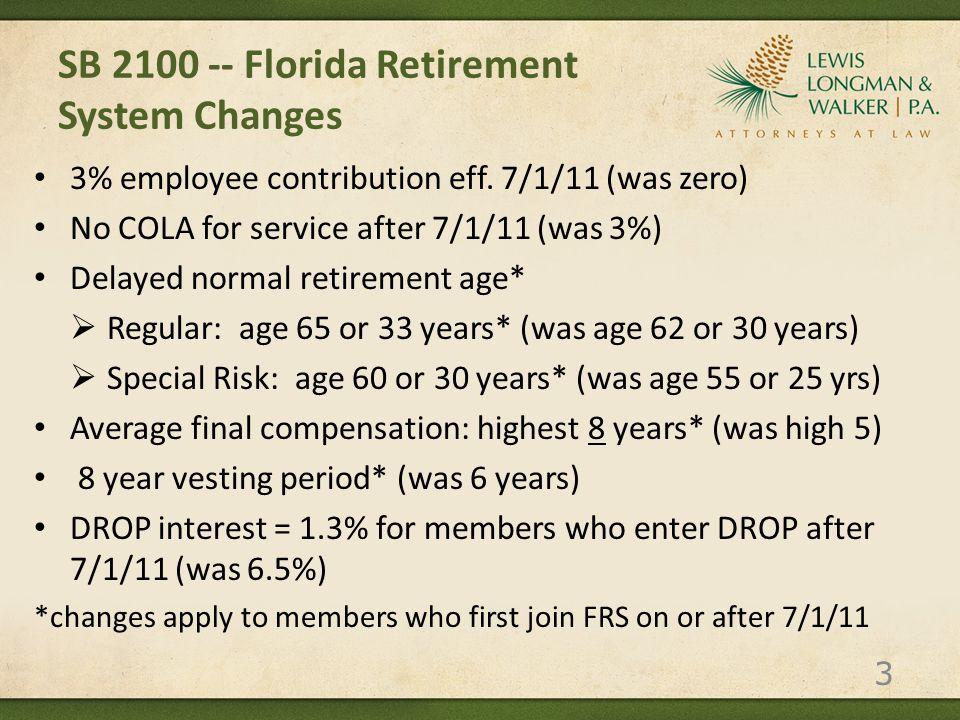 SB 2100 -- Florida Retirement System Changes 3% employee contribution eff.