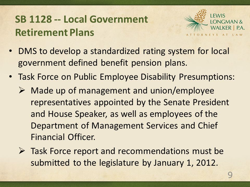SB 1128 -- Local Government Retirement Plans DMS to develop a standardized rating system for local government defined benefit pension plans.