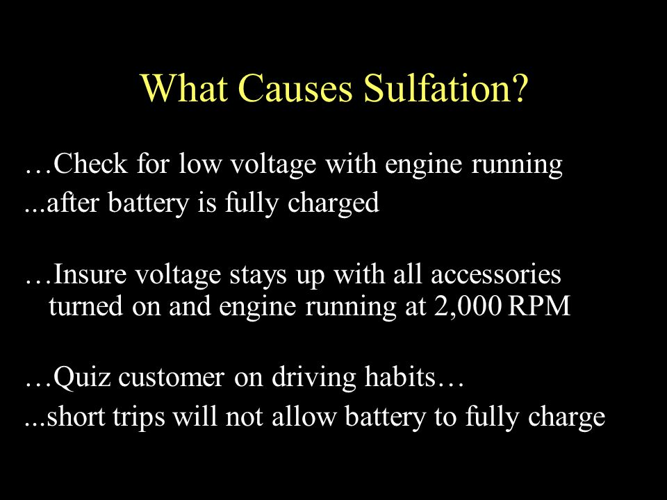 What Causes Sulfation.