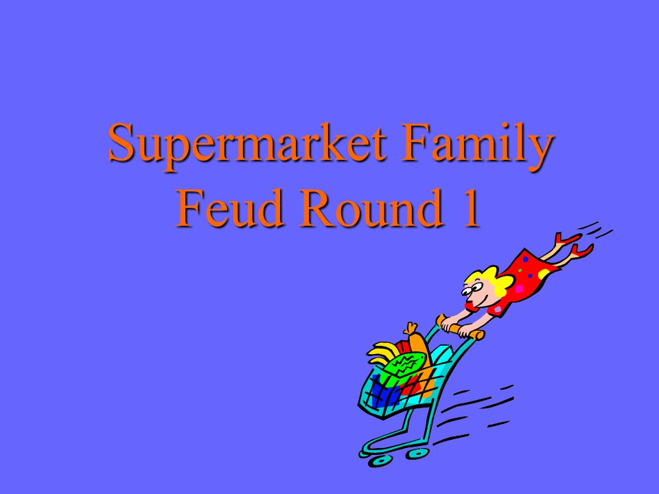 Supermarket Family Feud Round 5