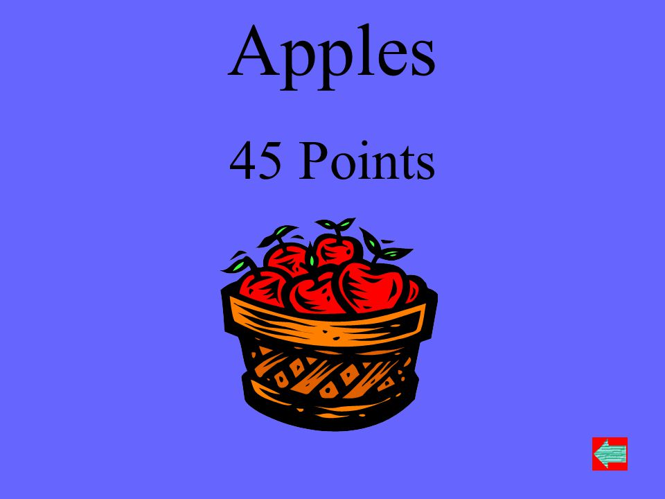 Apples 45 Points