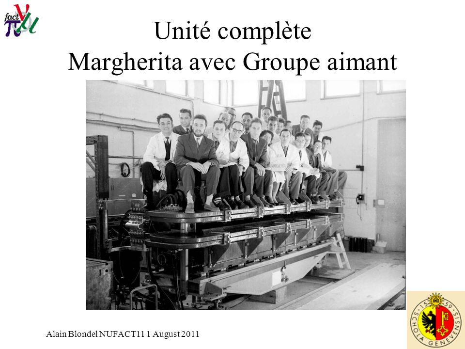 Alain Blondel NUFACT11 1 August 2011 Unité complète Margherita avec Groupe aimant