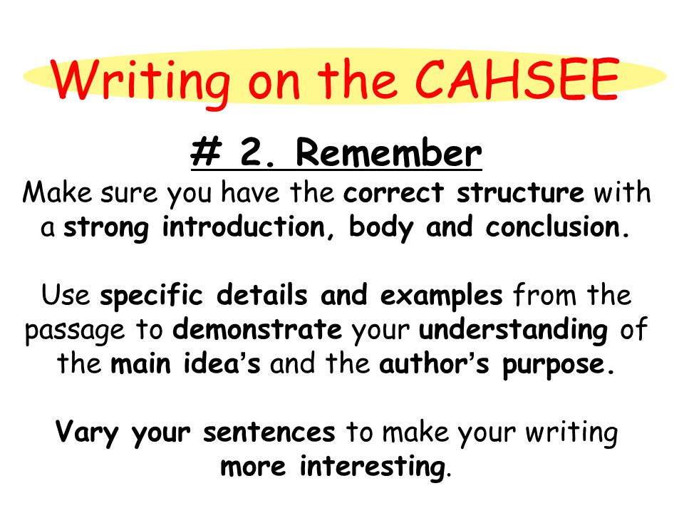 Writing on the CAHSEE # 2.