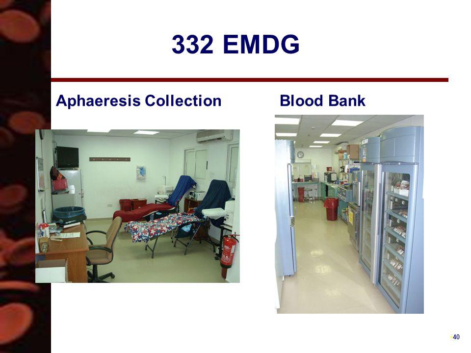 40 332 EMDG Aphaeresis CollectionBlood Bank