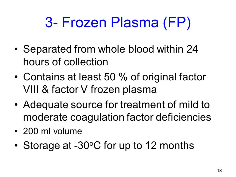 47 Platelet concentrate