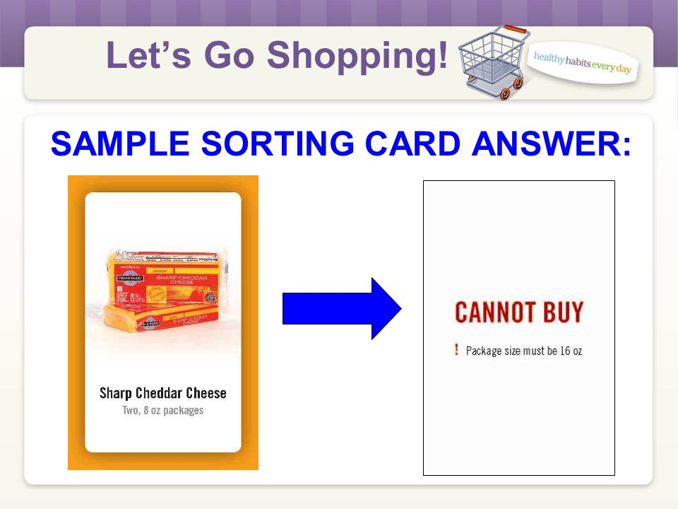 Let's Go Shopping! SAMPLE SORTING CARD ANSWER: