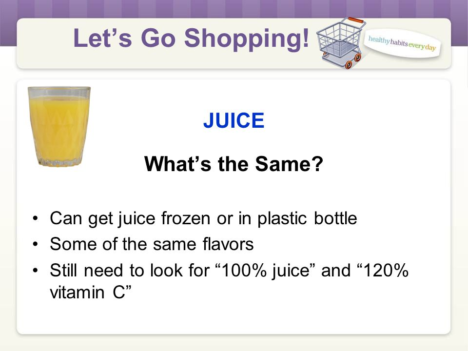 Let's Go Shopping.JUICE What's the Same.