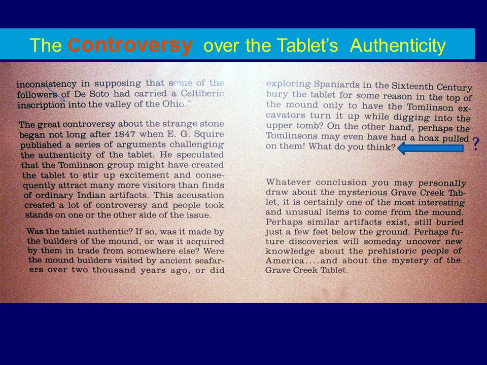The C ontroversy over the Tablet's Authenticity