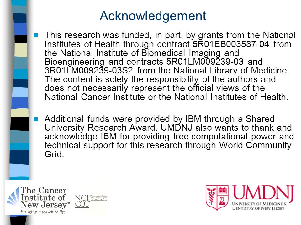 Acknowledgement This research was funded, in part, by grants from the National Institutes of Health through contract 5R01EB003587-04 from the National Institute of Biomedical Imaging and Bioengineering and contracts 5R01LM009239-03 and 3R01LM009239-03S2 from the National Library of Medicine.