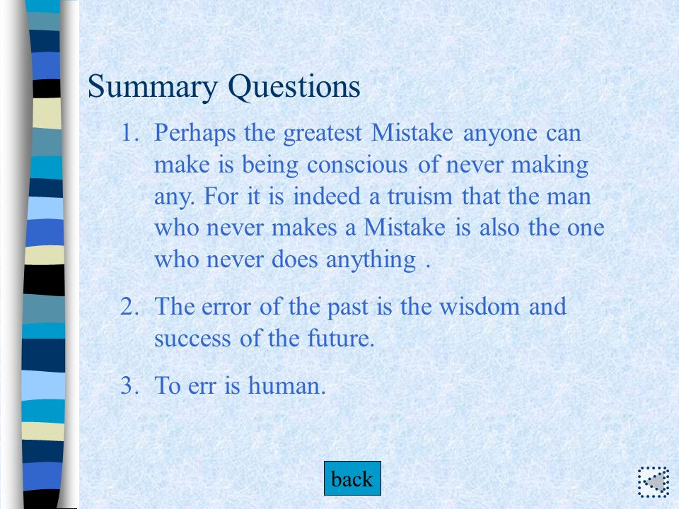 Summary Questions hints Do you still remember any mistakes you have made in college .