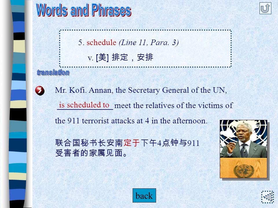 5. schedule (Line 11, Para. 3) n.