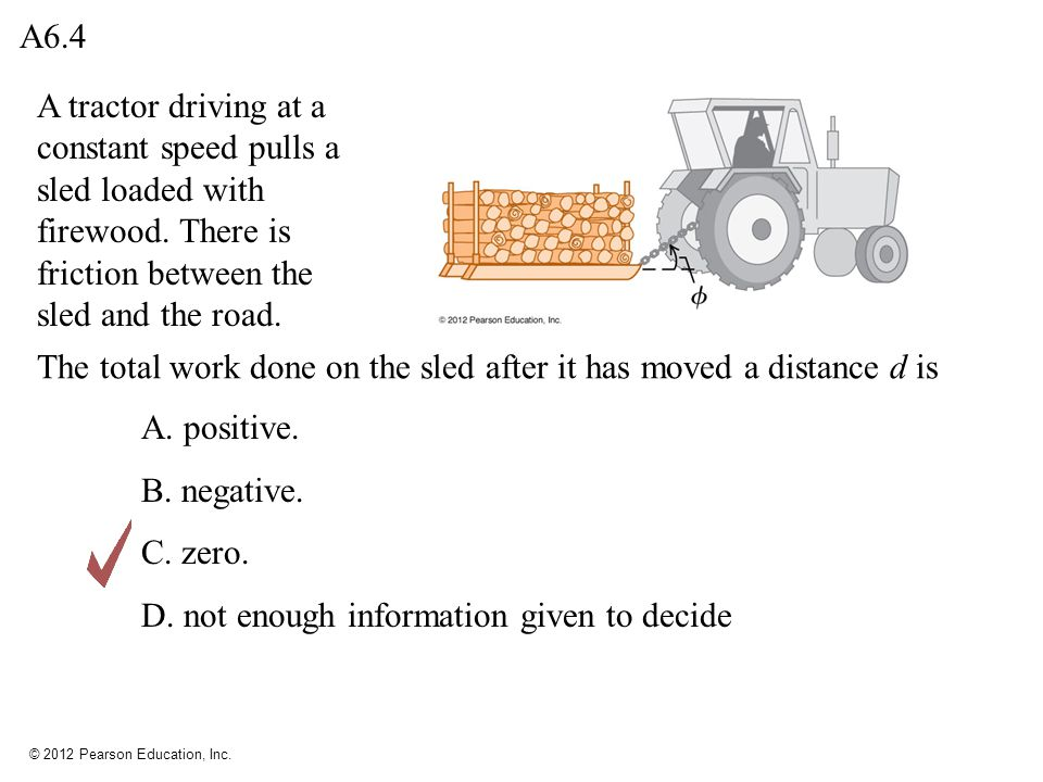 © 2012 Pearson Education, Inc.A nonzero net force acts on an object.