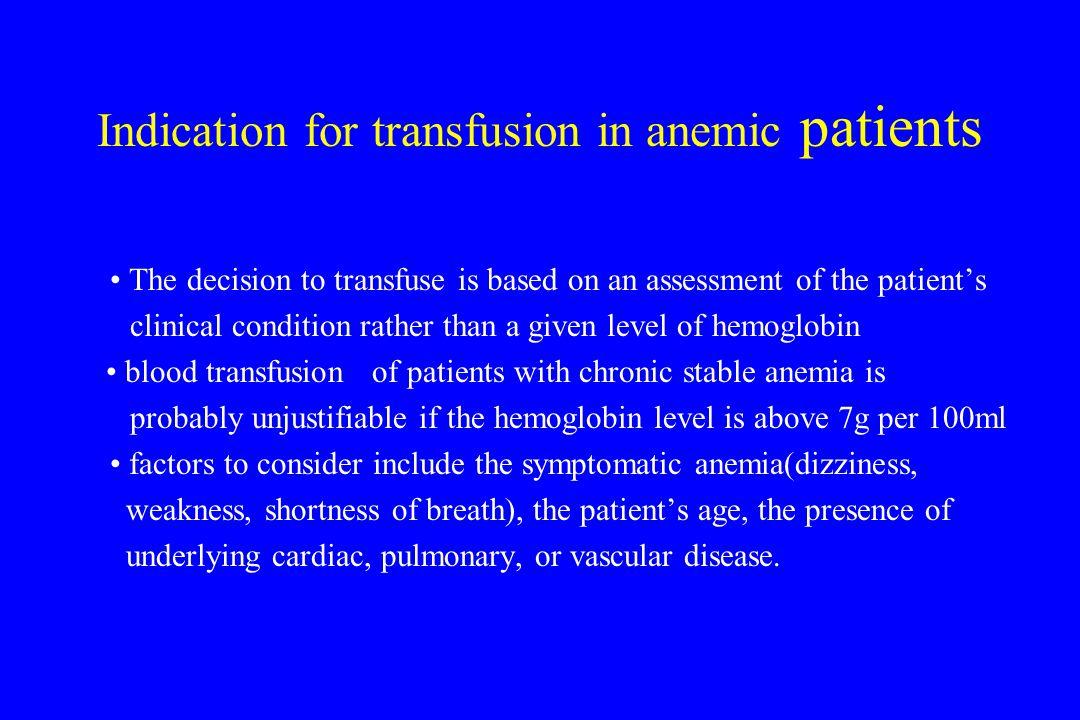 RBC transfusion in autoimmune hemolytic anemia 1.