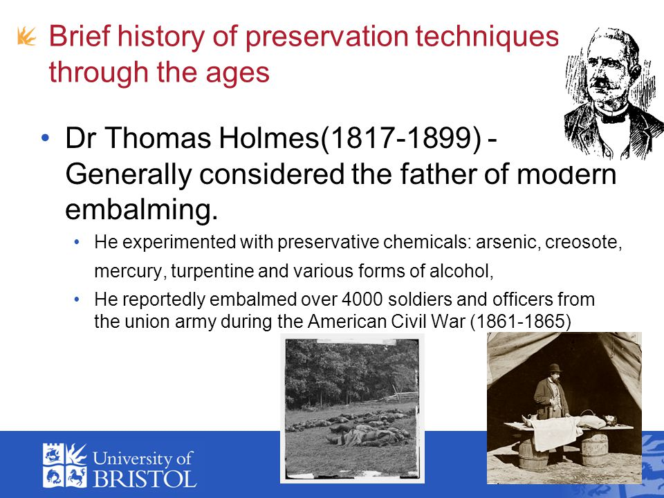 Brief history of preservation techniques through the ages Discovery of Formaldehyde and its effects.