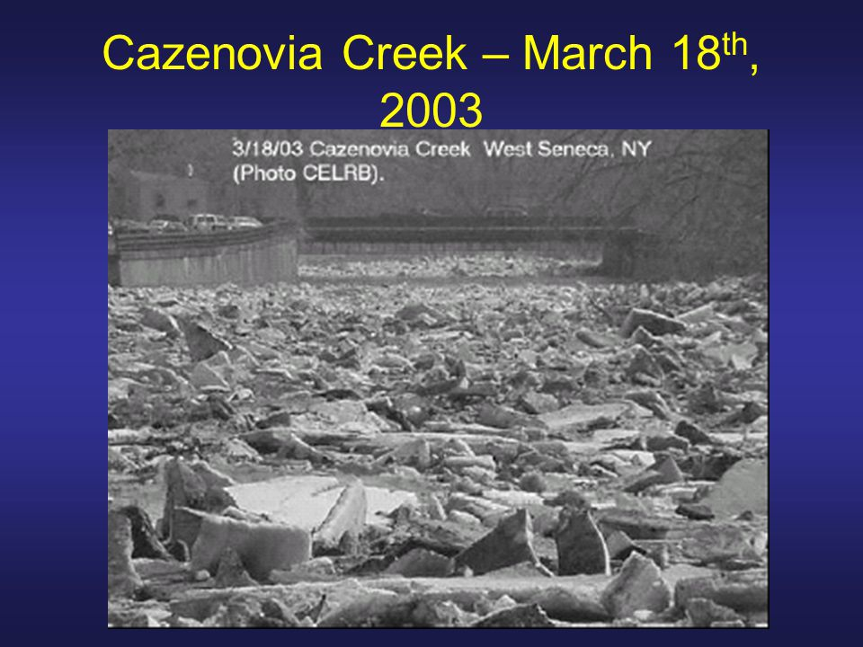 Cazenovia Creek – March 18 th, 2003