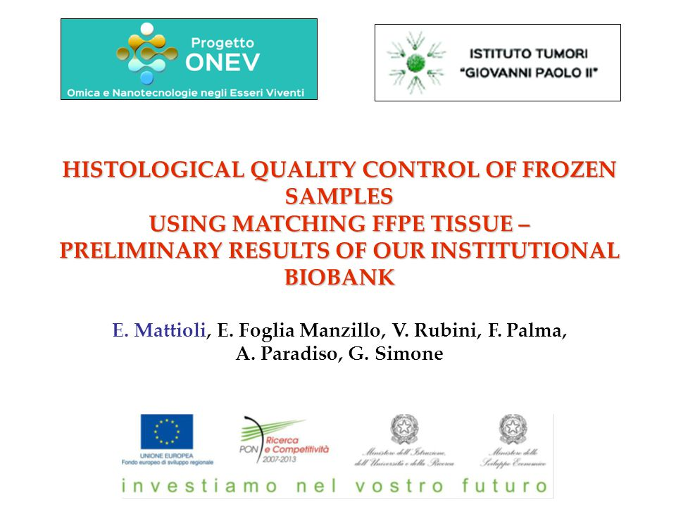 HISTOLOGICAL QUALITY CONTROL OF FROZEN SAMPLES USING MATCHING FFPE TISSUE – PRELIMINARY RESULTS OF OUR INSTITUTIONAL BIOBANK E.