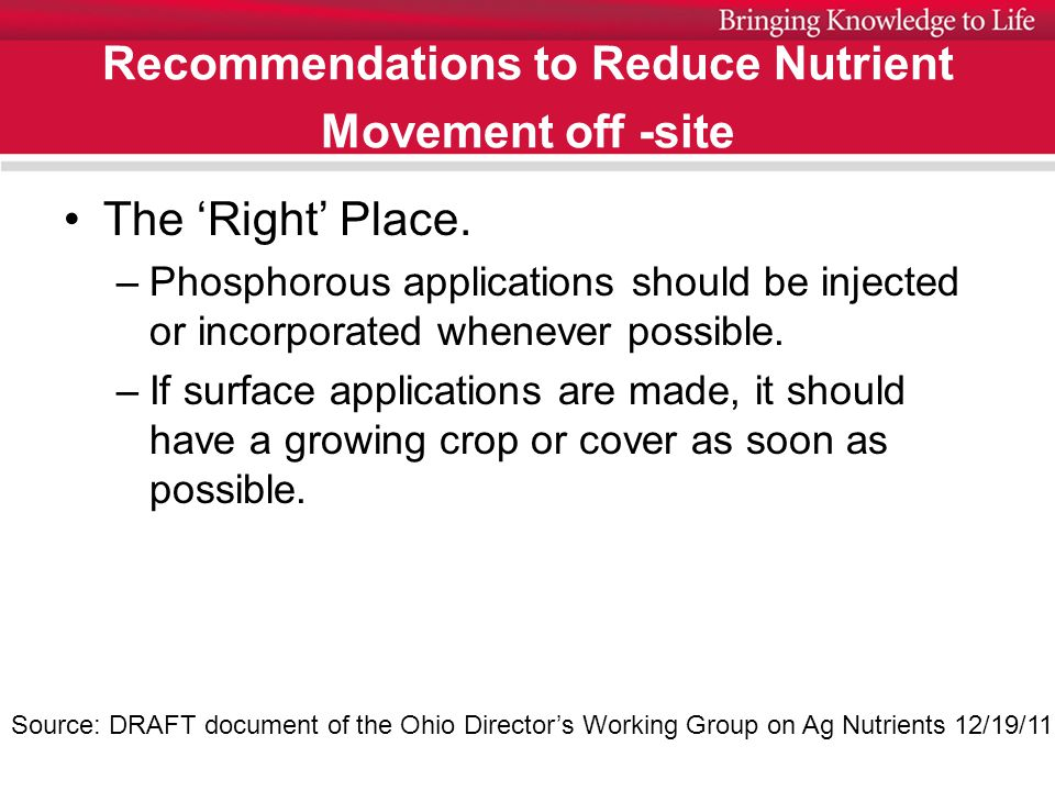 Recommendations to Reduce Nutrient Movement off -site The 'Right' Place.