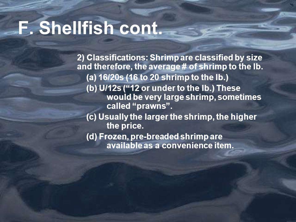 F. Shellfish cont.