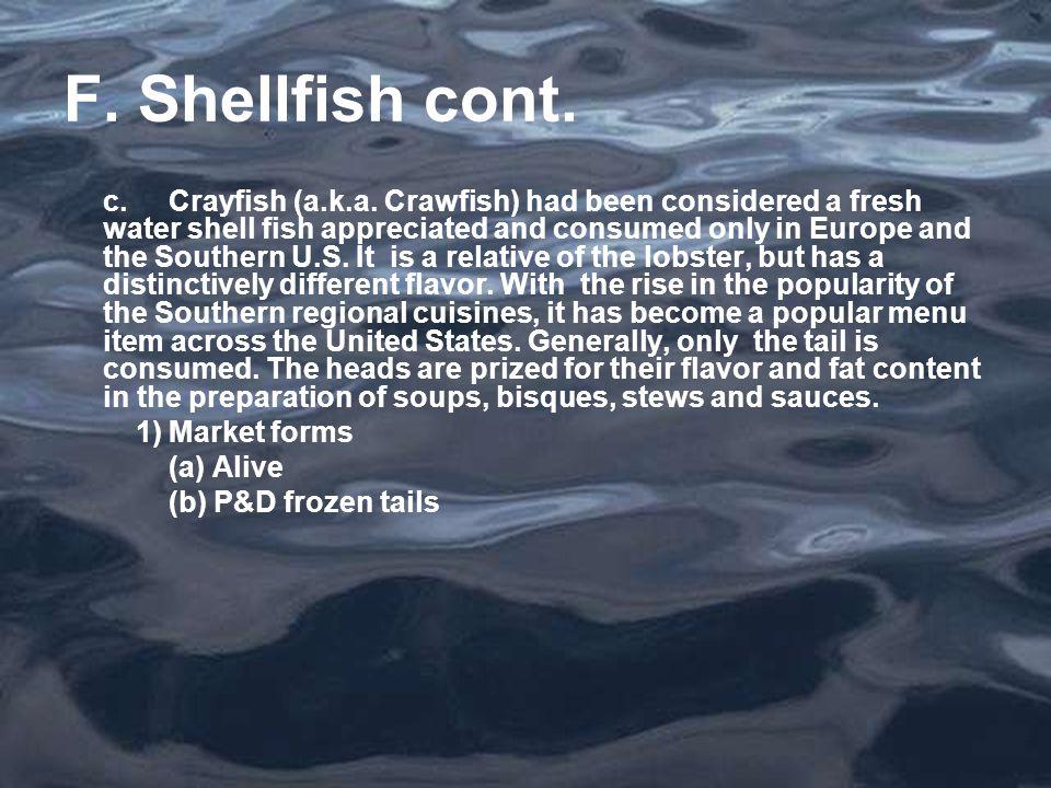 F. Shellfish cont. c.Crayfish (a.k.a.