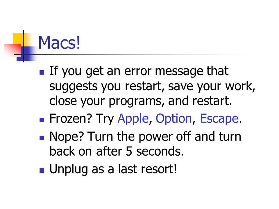 Macs.