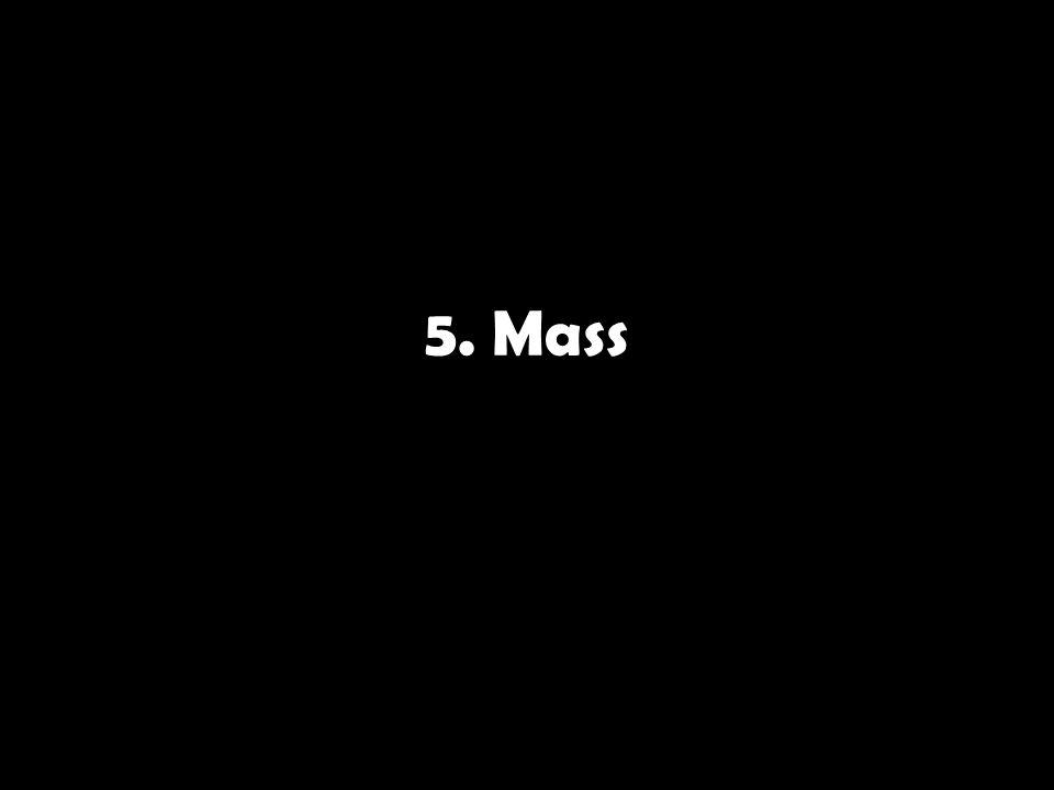 5. Mass