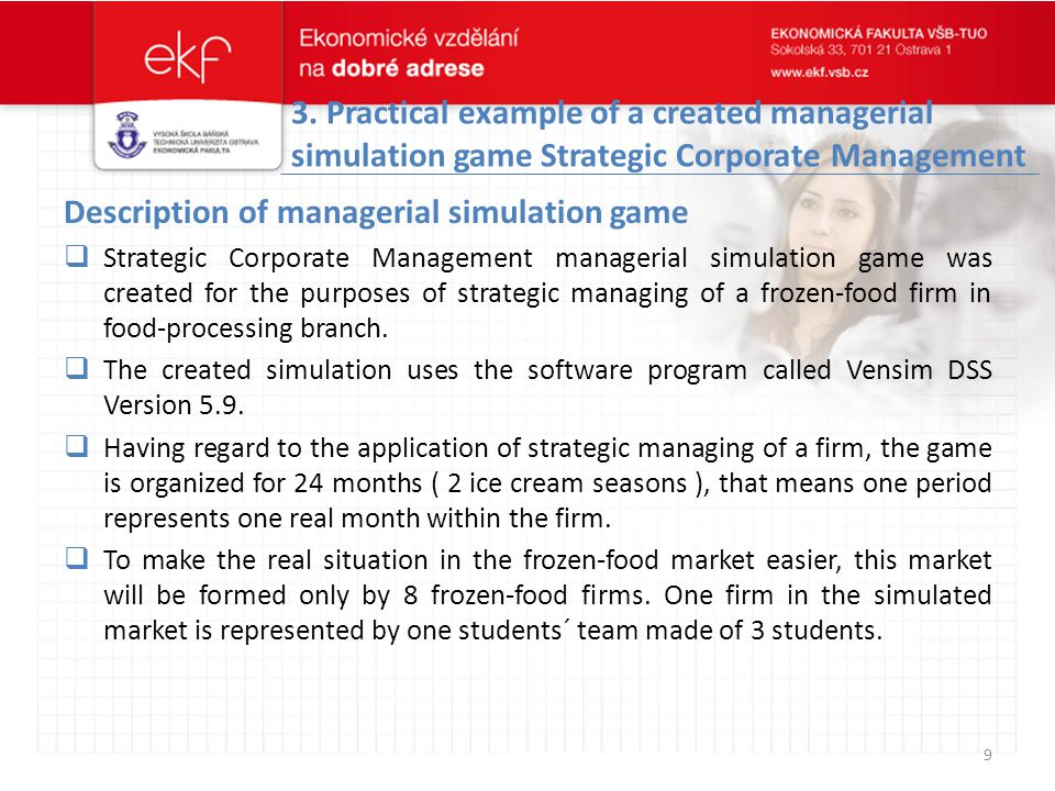 3. Practical example of a created managerial simulation game Strategic Corporate Management Description of managerial simulation game  Strategic Corp