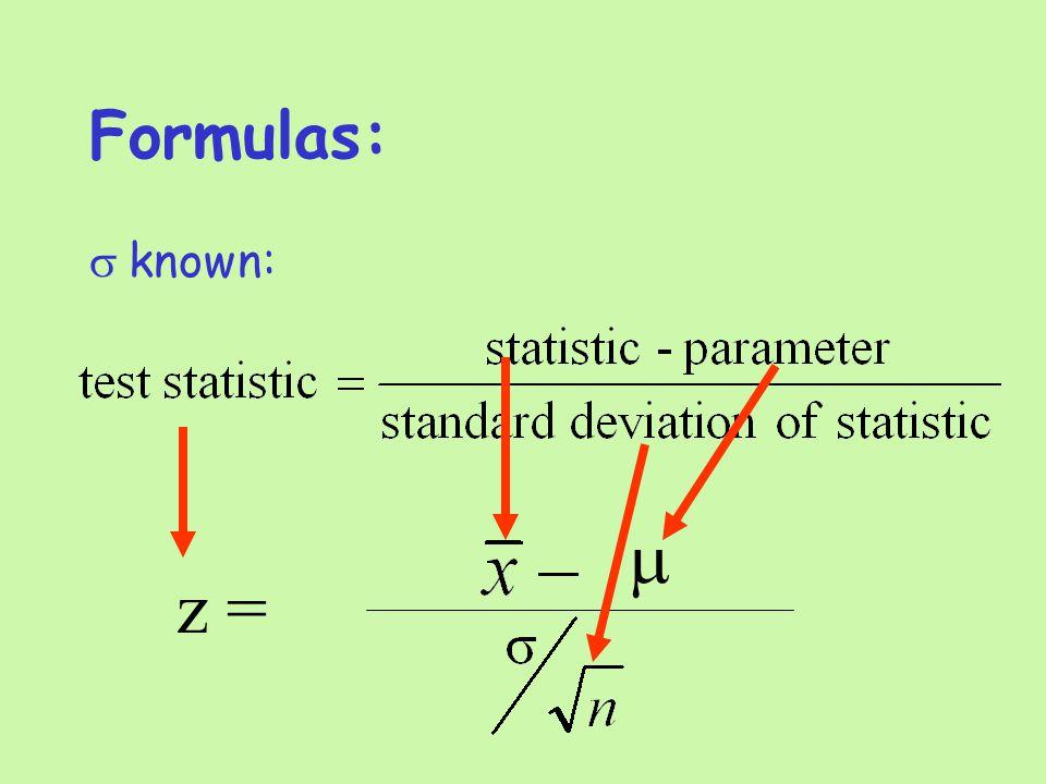 Formulas:  known: z = 
