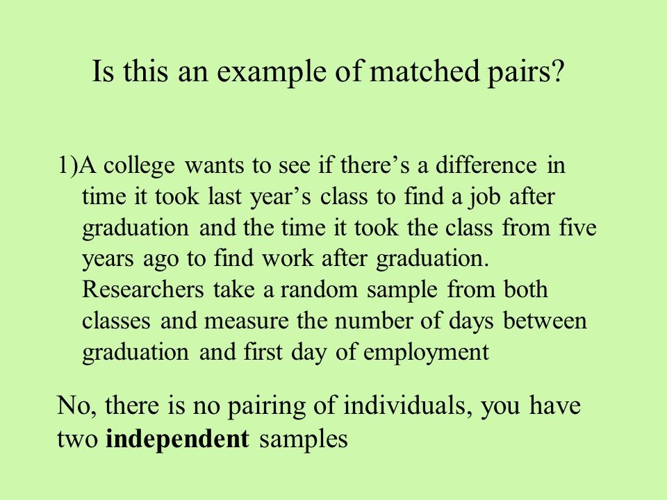 Is this an example of matched pairs.