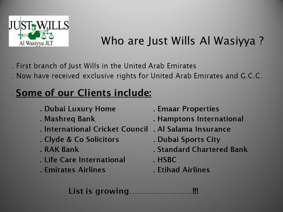 Who are Just Wills Al Wasiyya . First branch of Just Wills in the United Arab Emirates.