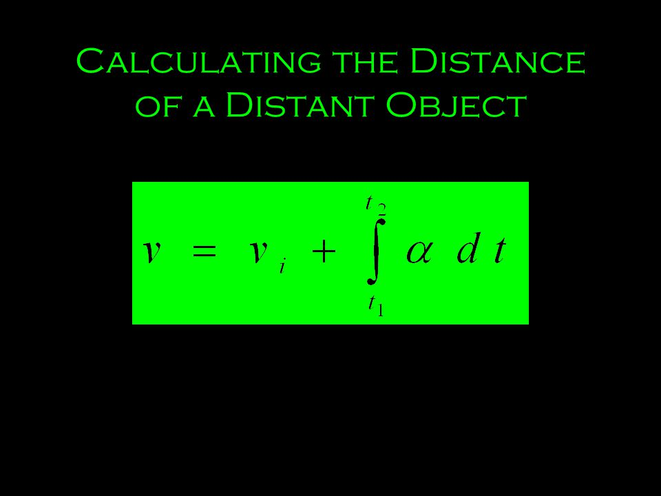 Calculating the Distance of a Distant Object