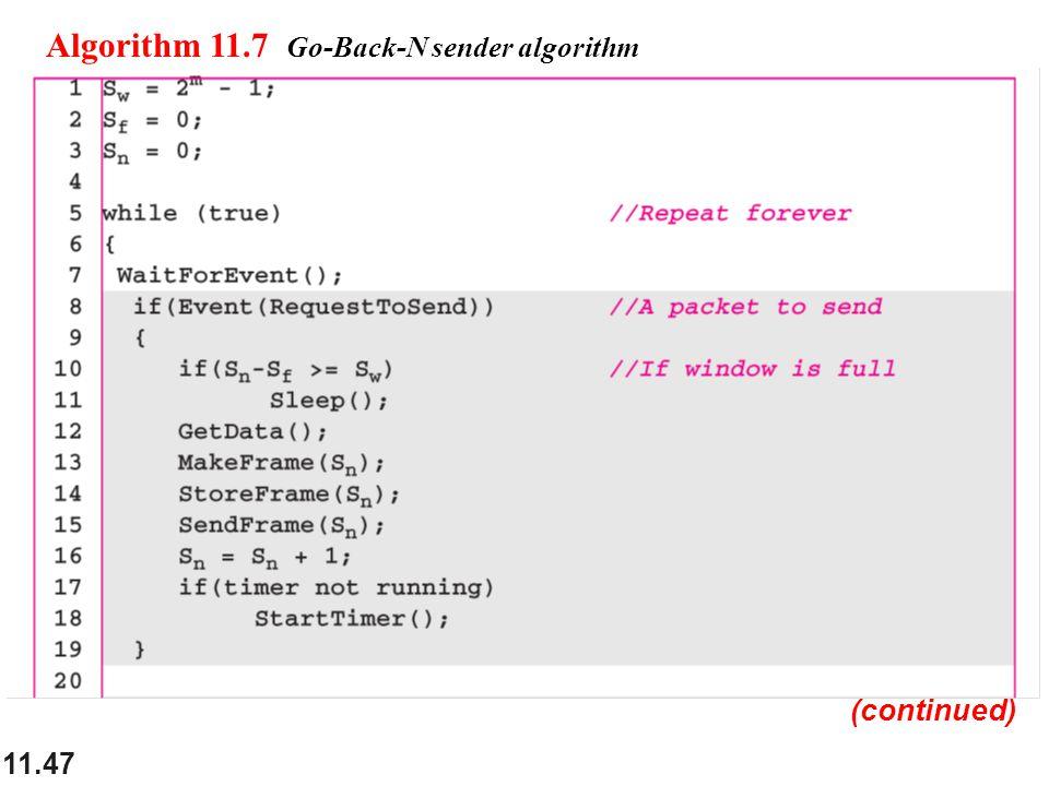11.47 Algorithm 11.7 Go-Back-N sender algorithm (continued)