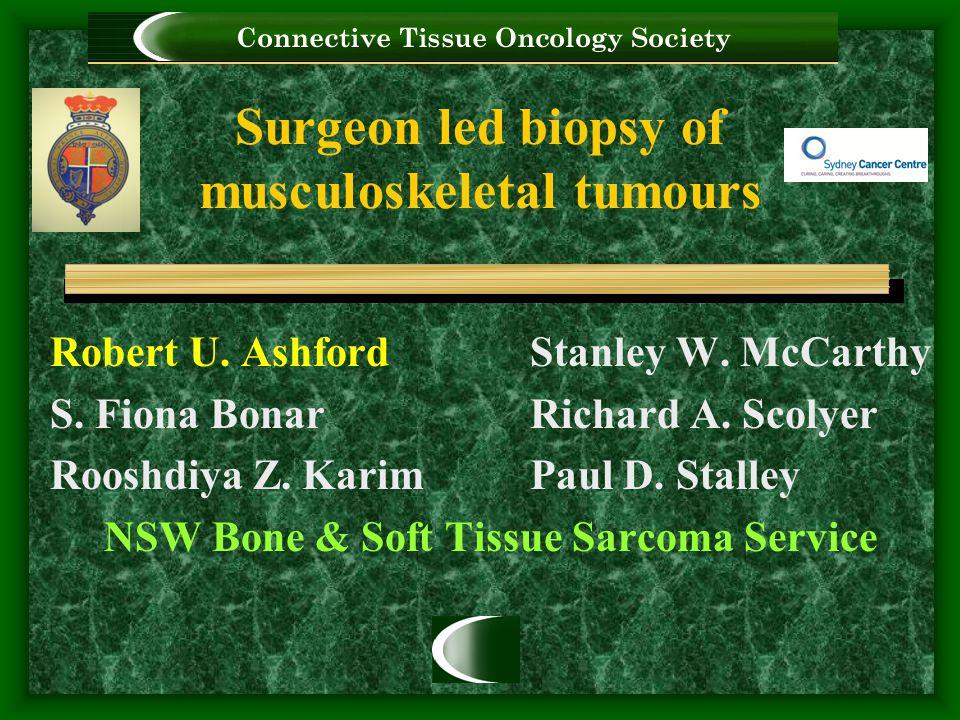 Surgeon led biopsy of musculoskeletal tumours Robert U.