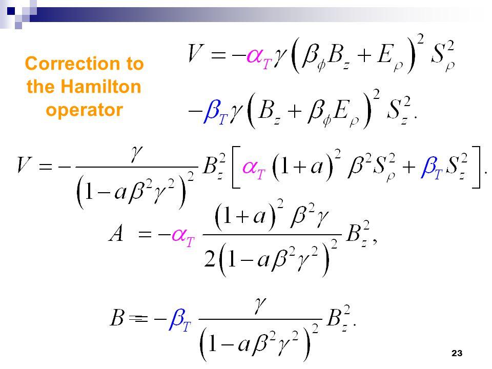 23 Correction to the Hamilton operator