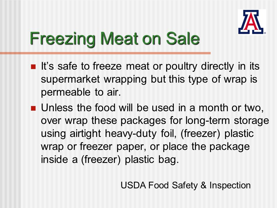 Freezing Meat on Sale At 0 degrees F, frozen foods remain safe indefinitely, but quality decreases.