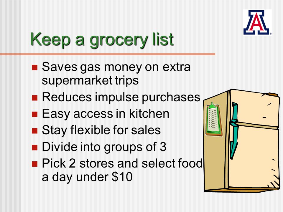Savings Examples Save gas for extra trip driving 6 miles to store $1 - $2 Save on impulse purchase $1.50 bottle of soda $2.80 1 lb.